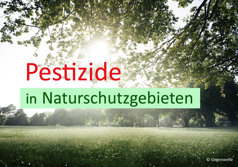 Pestizide im Naturschutzgebiet